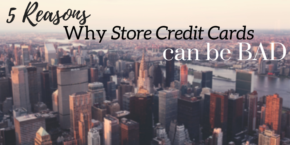 store credit cards are bad