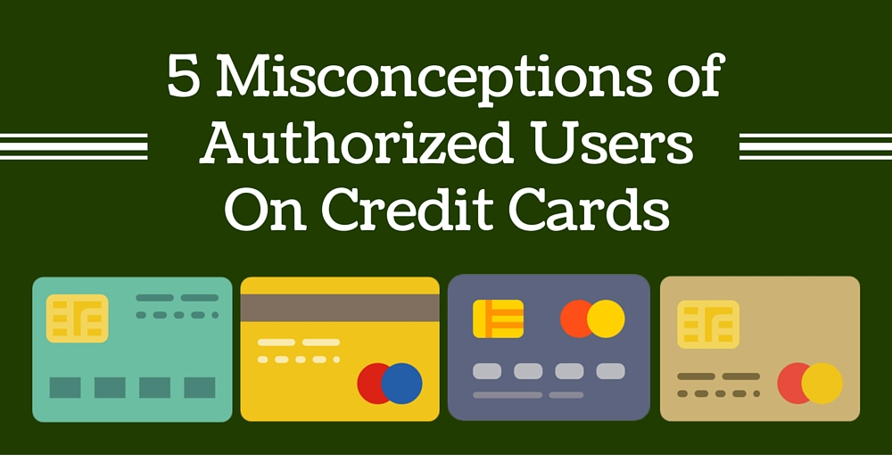 Authorized Users On Credit Cards
