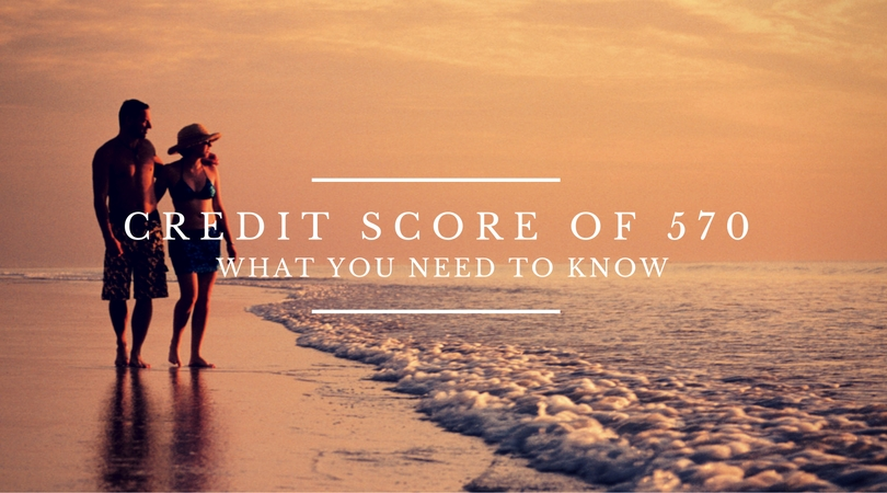 credit score of 570