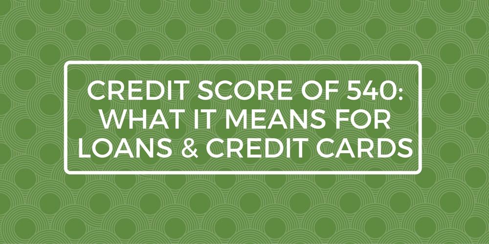 credit score of 540