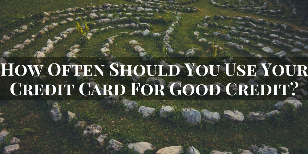 how often should you use your credit card