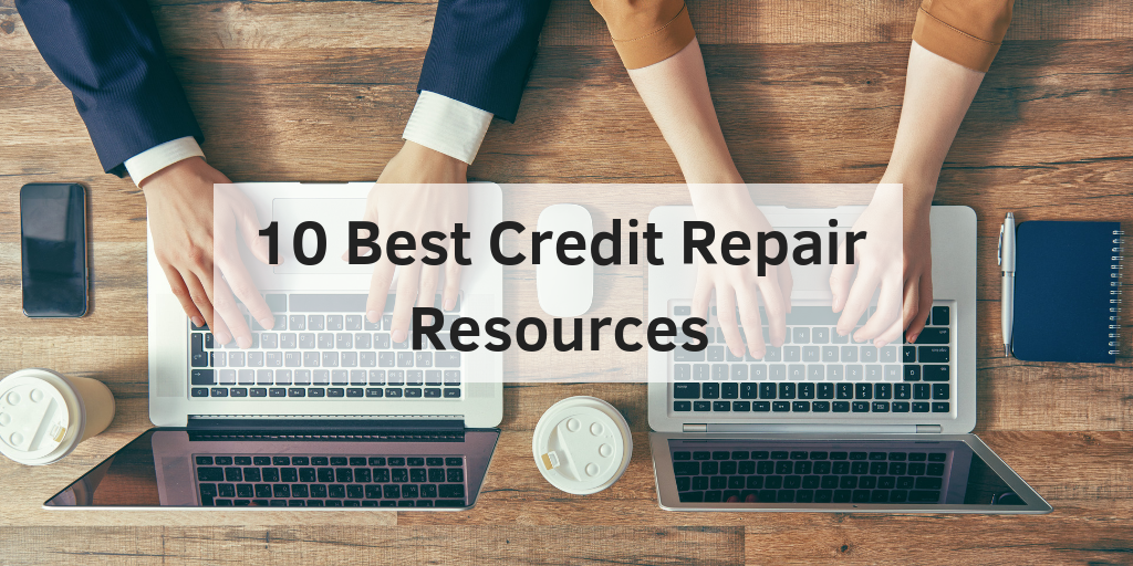10 best credit repair resources
