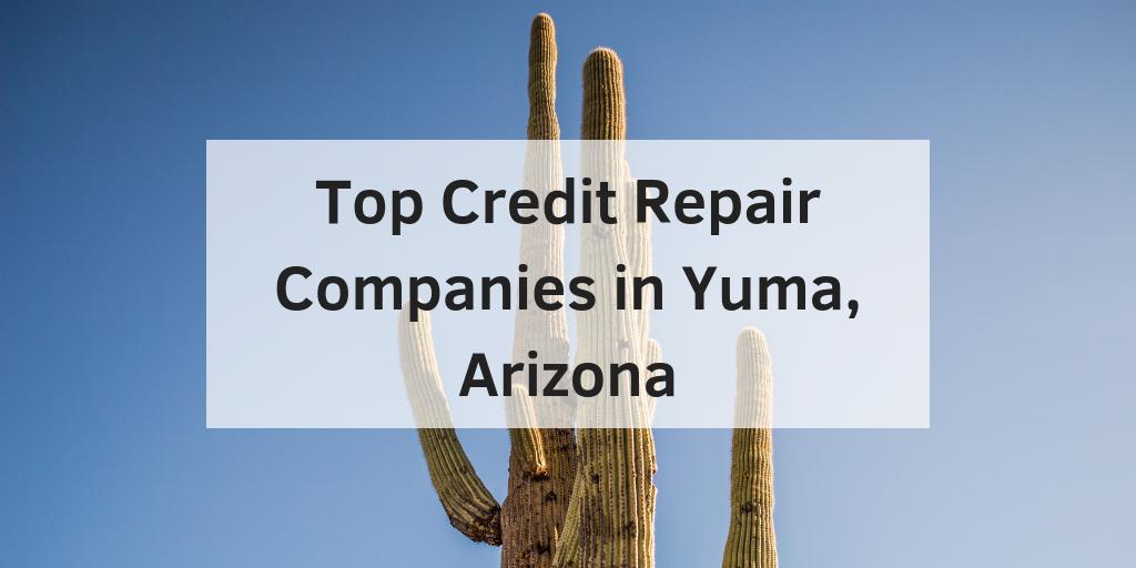 credit repair companies in yuma